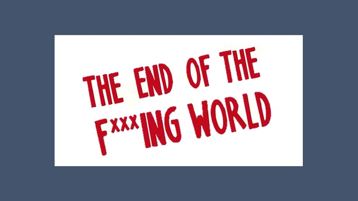 The End of the F***ing World header title, TEOTFW